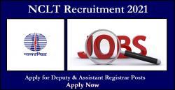 NCLT Recruitment 2021: Apply for Deputy & Assistant Registrar Posts