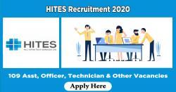 HITES Recruitment 2020 | 109 Asst, Officer, Technician & Other Vacancies