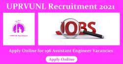 UPRVUNL Recruitment 2021 Apply Online for 196 Assistant Engineer Vacancies