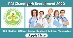 PGI Chandigarh Recruitment 2020 – 139 Medical Officer, Senior Resident & Other Vacancies