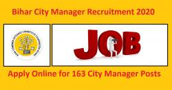 Bihar City Manager Recruitment 2020 | 163 City Manager Posts