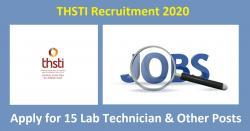 THSTI Recruitment 2020 - 15 Lab Technician & Other Posts