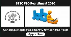 BTSC FSO Recruitment 2020 | Announcements Food Safety Officer 303 Posts