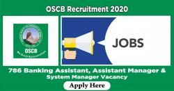 OSCB Recruitment 2020 - 786 Banking Assistant, Assistant Manager & System Manager Vacancy