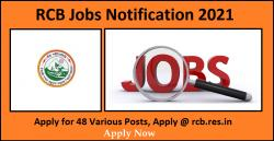 RCB Jobs Notification 2021 - 48 Various Posts, Apply @ rcb.res.in