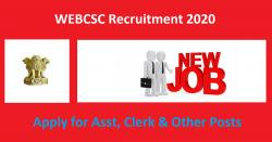 WEBCSC Recruitment 2020 Apply for Asst, Clerk & Other Posts
