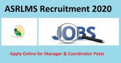 ASRLMS Recruitment 2020 Apply Online for Manager & Coordinator Posts