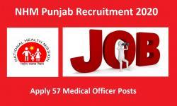 NHM Punjab Recruitment 2020 Apply 57 Medical Officer Posts