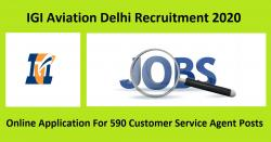 IGI Aviation Delhi Recruitment 2020 Online Application For 590 Customer Service Agent Posts