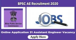 BPSC AE Recruitment 2020 Online Application 31 Assistant Engineer Vacancy
