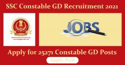 SSC GD Constable Recruitment 2021 Online Apply for 25271 GD Constable Posts