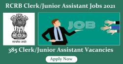 RCRB Clerk/Junior Assistant Jobs 2021 - 385 Clerk/Junior Assistant Vacancies