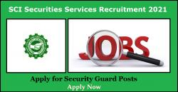 SCI Securities Services Recruitment 2021 Apply for Security Guard Posts