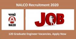 NALCO Recruitment 2020 | 120 Graduate Engineer Vacancies, Apply Now