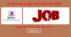 BPSC Civil Judge Recruitment 2020 Apply 221 Civil Judge Vacancies