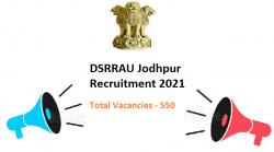 DSRRAU Jodhpur Recruitment 2021 - 550 Compounder & Nurse Vacancies