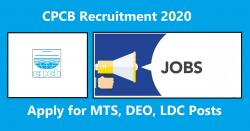 CPCB Recruitment 2020 Apply for 48 MTS, DEO, LDC Posts