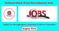 National Book Trust Recruitment 2021 Apply for Stenographer, Assistant & Driver Vacancies