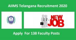 AIIMS Telangana Recruitment 2020 For 138 Faculty Posts