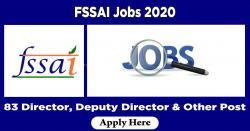 FSSAI Jobs 2020 Apply 83 Director, Deputy Director & Other Post