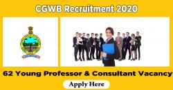 CGWB Recruitment 2020 - 62 Young Professor & Consultant Vacancy