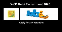 WCD Delhi Recruitment 2020 Apply for 187 Vacancies