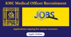 KMC Recruitment 2021 Apply for Medical Officer & Other Posts