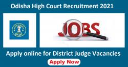 Odisha High Court Recruitment 2021 Notification for 21 District Judges, Apply before March 22