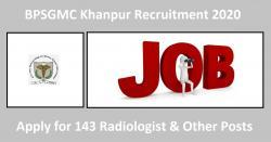 BPSGMC Khanpur Recruitment 2020 - 143 Radiologist & Other Posts