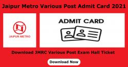 Jaipur Metro Various Post Admit Card 2021 Download JMRC Various Post Exam Hall Ticket