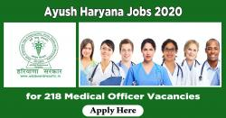 Ayush Haryana Jobs 2020 | Apply for 218 Medical Officer Vacancies