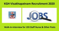 KGH Visakhapatnam Recruitment 2020 Walk-In-Interview for 193 Staff Nurse & Other Posts