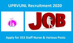 UPRVUNL Recruitment 2020 Apply for 353 Staff Nurse & Various Posts
