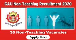 GAU Non-Teaching Recruitment 2020 - Apply 36 Non-Teaching Vacancies