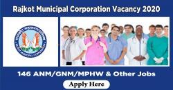 Rajkot Municipal Corporation Vacancy 2020 | 146 ANM/GNM/MPHW & Other Jobs