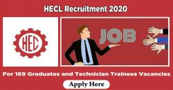HECL Recruitment 2020 For 169 Graduates and Technician Trainees Vacancies | Last Date 25.04.2020