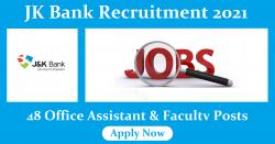 JK Bank Recruitment 2021: 48 Office Assistant & Faculty Posts