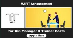 MAPIT Announcement for 166 Manager & Trainer Posts