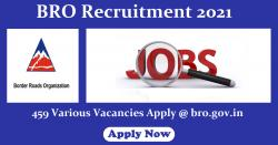BRO Recruitment 2021: 459 Various Vacancies Apply @ bro.gov.in