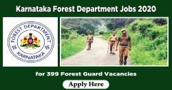 Karnataka Forest Department Jobs 2020 - Apply for 399 Forest Guard Vacancies