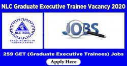 NLC Graduate Executive Trainee Vacancy 2020 Apply 259 GET (Graduate Executive Trainees) Jobs