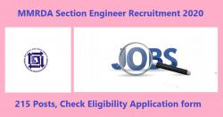 MMRDA Section Engineer Recruitment 2020 for 215 Posts, Check Eligibility Application form