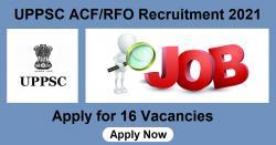 UPPSC ACF/RFO Recruitment 2021 Apply Online Form