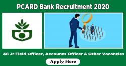 PCARD Bank Recruitment 2020 Apply 48 Jr Field Officer, Accounts Officer & Other Vacancies