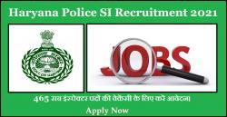 Haryana Police SI Recruitment 2021: 465 सब इंस्पेक्टर पदों की वेकेंसी के लिए करें आवेदन।